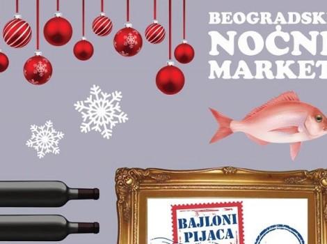 Novogodišnji Beogradski noćni market, Beogradski noćni market
