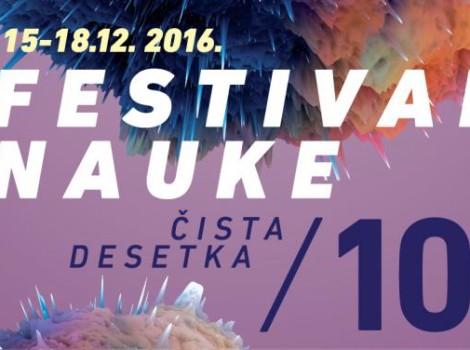 Festival nauke 2016, 10. Festival nauke na Beogradskom sajmu